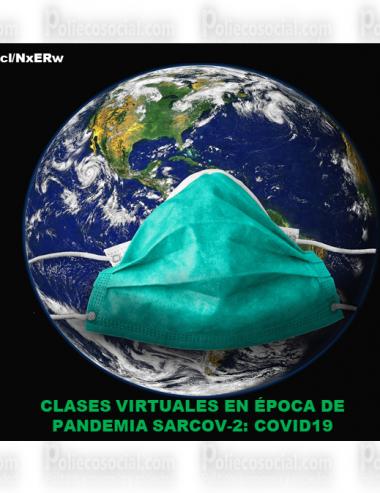 CLASES VIRTUALES EN ÉPOCA DE PANDEMIA SARCOV-2: COVID19