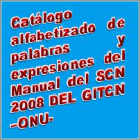 Catálogo alfabetizado de palabras y expresiones del Manual del Sistema de Cuentas Nacionales 2008