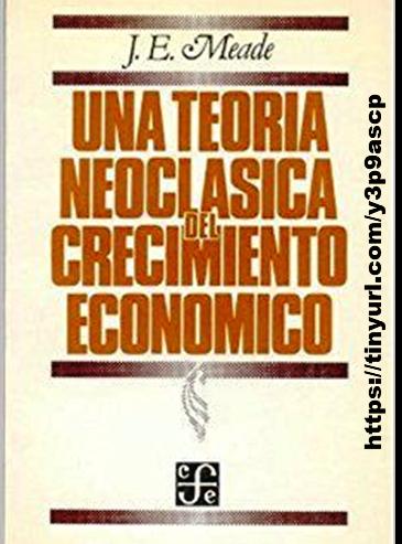 Modelo Económico de James Edward Meade