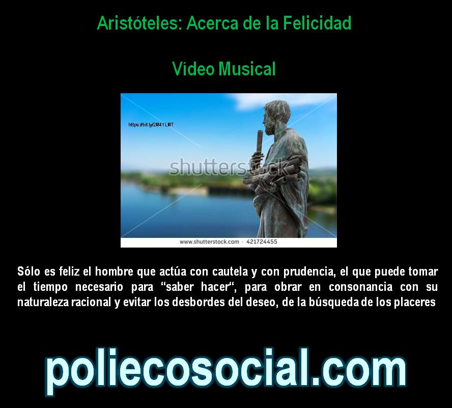 Aristóteles: Acerca de la Felicidad. Vídeo Musical